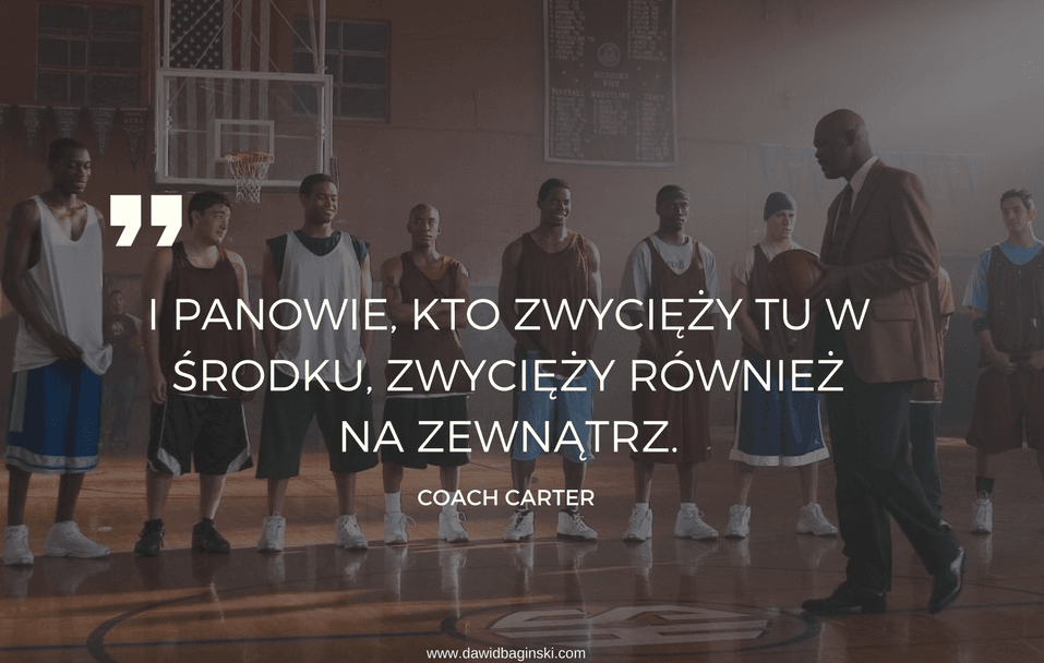Coach Carter cytaty