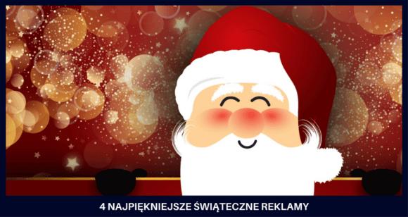 najpiękniejsze reklamy świąteczne