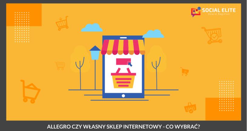 Allegro czy sklep internetowy